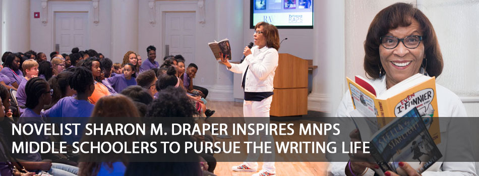 Novelist Sharon M. Draper inspires MNPS Middle Schoolers to pursue the writing life