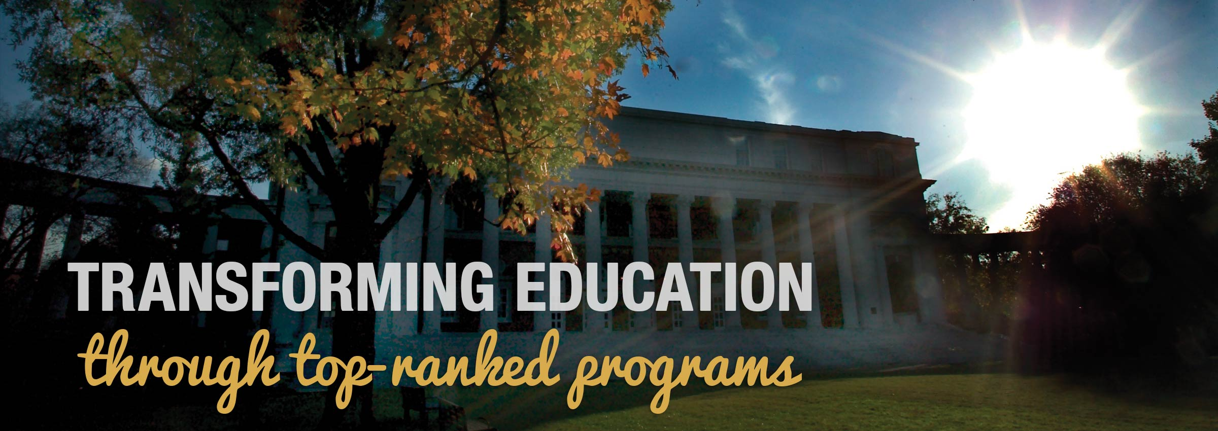 Transforming Education through top-ranked programs